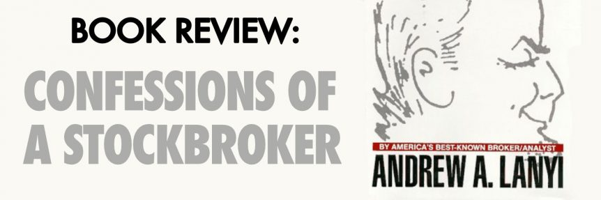 Book Review-Confessions Of A Stockbroker