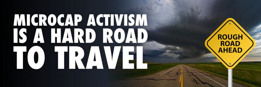 Microcap Activism is a Hard Road to Travel