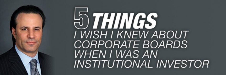 5-things-i-wish-i-knew-about-corporate-boards-when-i-was-an-institutional-investor