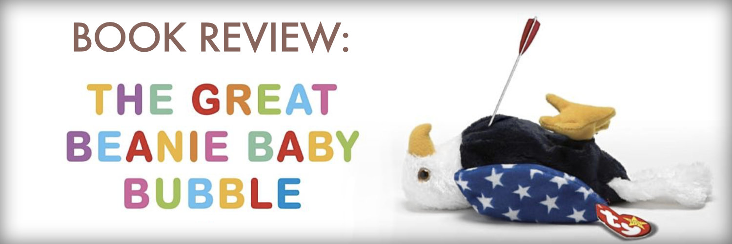 Book Review  The Great Beanie Baby Bubble - MicroCapClub 0b02f433b41